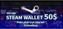 Gói nạp Steam Wallet 50$ ( Nạp chậm )