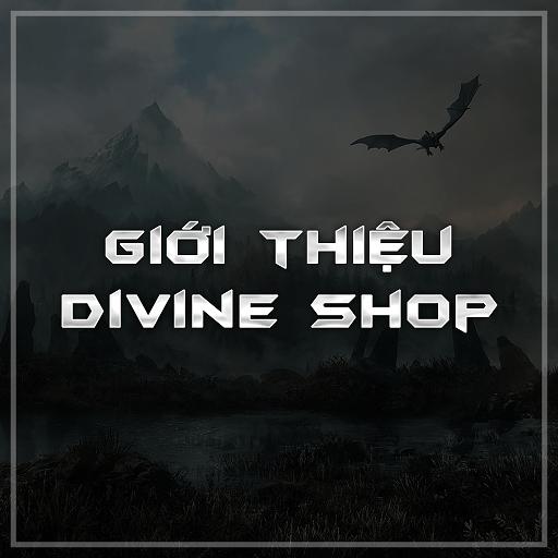 Giới thiệu Divine Shop
