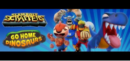 Slam Bolt Scrappers + Go Home Dinosaurs Bundle