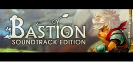 Bastion Soundtrack Edition