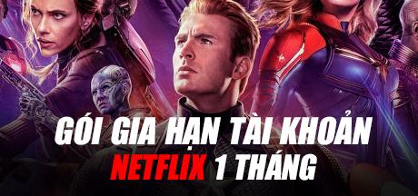 Gói Gia Hạn Tài Khoản Netflix (1 Tháng)