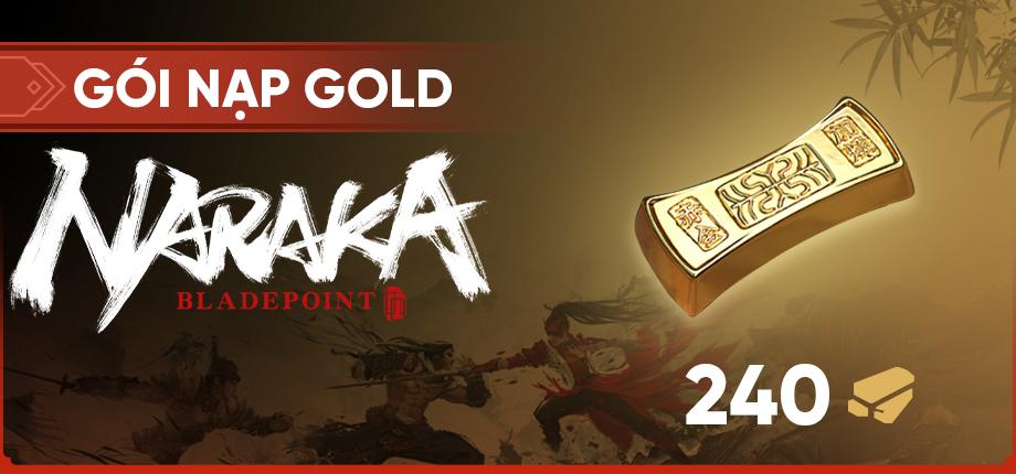 Gói nạp Gold Naraka: Bladepoint (240 Gold)
